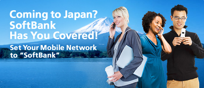 Coming to Japan? SoftBank Has You Covered!
